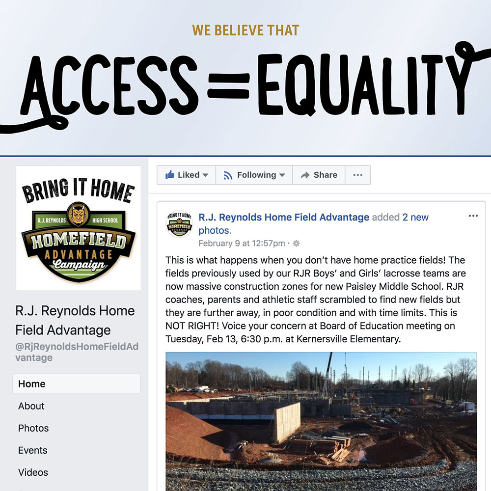 A RJR Home Field Advantage Facebook Post with an image of the Paisley/Lowrance school construction that reads: This is what happens when you don't have home practice fields! The fields previously used by our RJR Boys' and Girls' lacrosse teams are now massive construction zones for new Paisley Middle School. RJR coaches, parents and athletic staff scrambled to find new fields but they are further away, in poor conditions and with time limits. This is NOT RIGHT! Voice your concern at Board of Education meeting on Tuesday, Feb 13, 6:30 p.m. at Kernersville Elementary.
